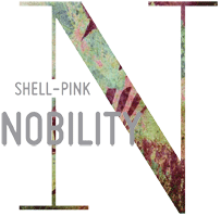 Shell-pink nobility...
